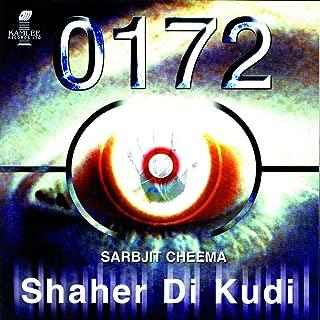 0172 Shaher Di Kudi