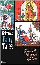Grimm's Fairy Tales : PREMIUM EDITION (Illustrated)
