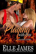 Playing With Fire (Hellfire Series Book 5)