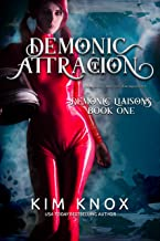 Demonic Attraction (Demonic Liaisons Book 1)