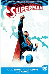 Superman (2016-2018): The Rebirth - Deluxe Edition: Book 1 Kindle Edition