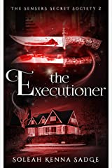 The Executioner: A Short Story (The Sensers Secret Society Book 2) Kindle Edition