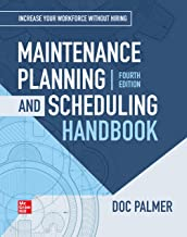 Best maintenance planning and scheduling handbook doc palmer Reviews