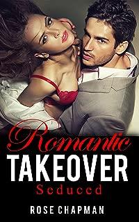 Romantic Takeover: Seduced