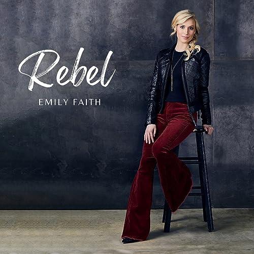 Emily Faith - Rebel (2021)