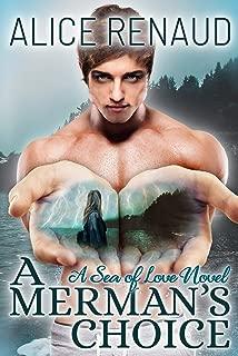 A Merman's Choice (Sea of Love Book 1)