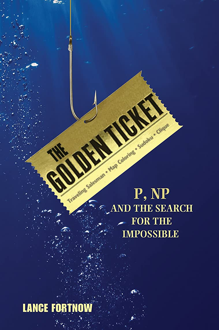 フルーツ野菜踊り子提出するThe Golden Ticket: P, NP, and the Search for the Impossible (English Edition)