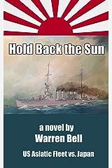 Hold Back the Sun Kindle Edition
