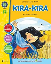 Kira-Kira - Novel Study Guide Gr. 5-6 - Classroom Complete Press (Literature Kits: Grades 5-6)