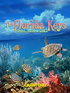 Florida Keys: Real, Blue and Chill