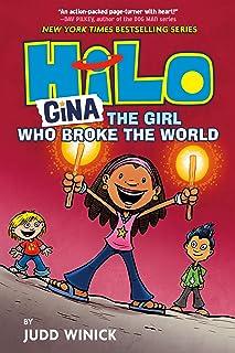Hilo Book 7: Gina: The Girl Who Broke the World
