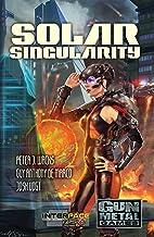 Solar Singularity: An Interface Zero 2.0 Novel