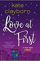 Love at First: An Uplifting and Unforgettable Story of Love and Second Chances Kindle Edition