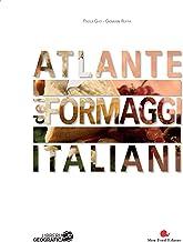 Scaricare Libri Atlante dei formaggi italiani. Ediz. a colori PDF