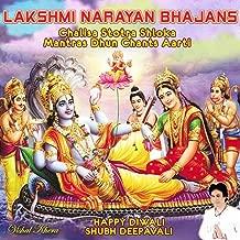 Lakshmi Narayan Bhajans Chalisa Stotra Shloka Mantras Dhun Chants Aarti Happy Diwali Shubh Deepavali