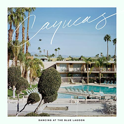Blue Lagoon Theme Song By Cayucas On Amazon Music Amazoncom