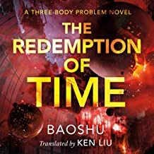 The Redemption of Time: A Three-Body Problem Novel