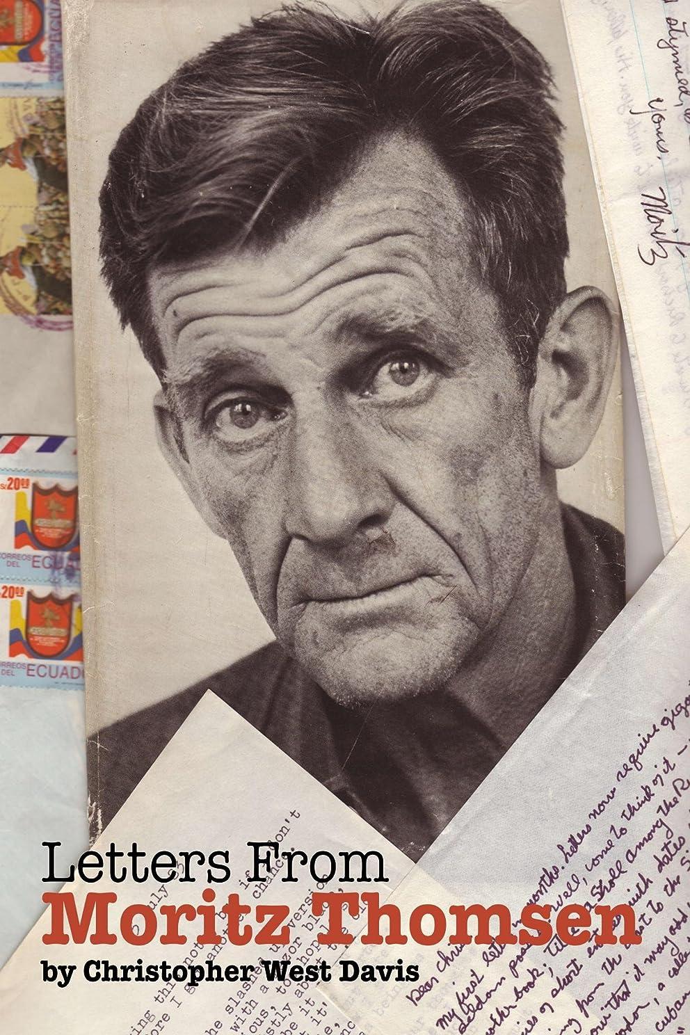 天才覚醒寝室を掃除するLetters from Moritz Thomsen (English Edition)