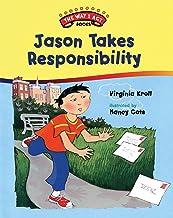 Jason Takes Responsibility (The Way I Act Books)
