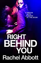 Cover image of Right Behind You by Rachel Abbott