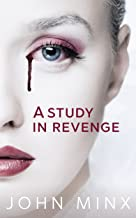 A Study in Revenge: A Novel (English Edition)