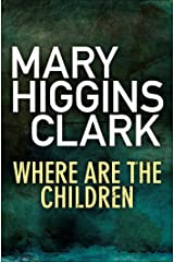 Where Are The Children? Kindle Edition