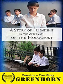 Greenhorn - A Story of Friendship in the Aftermath of the Holocaust