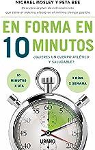 En forma en 10 minutos (Técnicas corporales) (Spanish Edition)