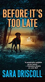 Before It's Too Late (An F.B.I. K-9 Novel Book 2) (English Edition)
