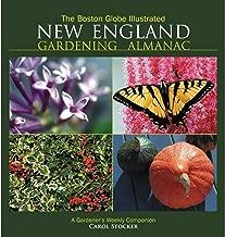 The Boston Globe Illustrated New England Gardening Almanac: A Gardener's Weekly Companion