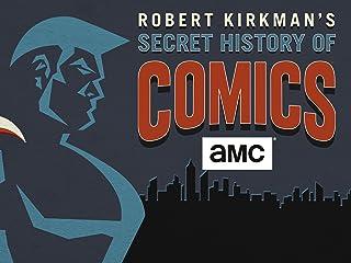 Robert Kirkman's Secret History of Comics Season 1