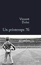Un printemps 76 (La Bleue) (French Edition)