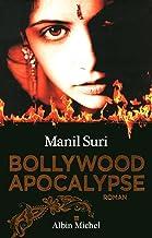 Bollywood apocalypse (A.M. ROM.ETRAN) (French Edition)