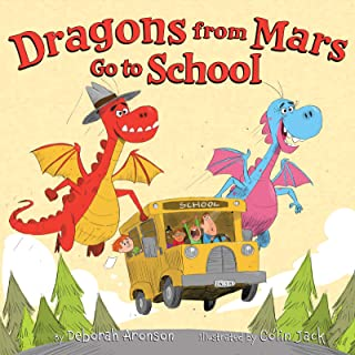 Dragons from Mars Go to School