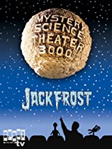 Mystery Science Theater 3000: Jack Frost