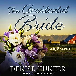 The Accidental Bride: Big Sky Romance Series, Book 2