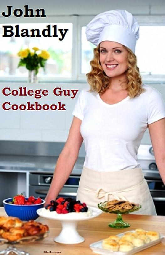ボート首謀者ぬるいCollege Guy Cookbook (English Edition)