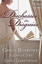 Duchesses in Disguise: A Regency novella trio