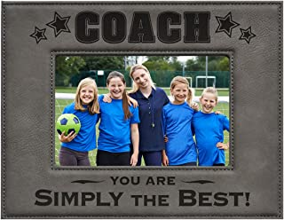 COACH PICTURE FRAME ~ Gray 4 x 6 Engraved Leatherette Picture Frame ~ COACH – You Are SIMPLY THE BEST! ~ Great Gift for Baseball, Football, Soccer or any Sport Coach. Birthday Christmas Season Gift