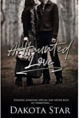 A Haunted Love Kindle Edition
