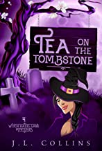 Tea On The Tombstone (Witch Hazel Lane Mysteries Book 4)