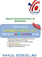 KHALIL'S HIGH YIELD STEP 2 CS MNEMONICS,2nd edition (EZE-K SERIES)