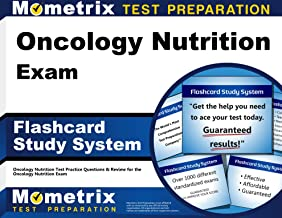 Oncology Nutrition Exam Flashcard Study System: Oncology Nutrition Test Practice Questions & Review for the Oncology Nutrition Exam (Cards)