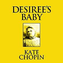 Desiree's Baby: Short Stories