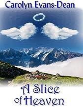 A Slice of Heaven (English Edition)