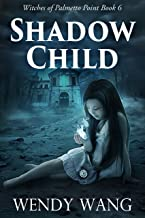 Shadow Child: Witches of Palmetto Point Book 6
