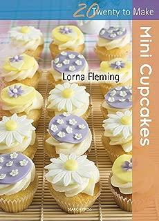 Twenty to Make: Mini Cupcakes