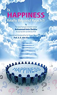 Is happiness really beyond reach?! (English Edition)