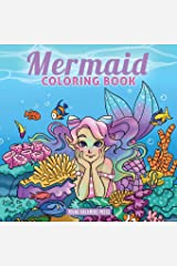 Mermaid Coloring Book: For Kids Ages 4-8, 9-12 Paperback