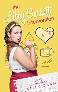 The Libby Garrett Intervention (Science Squad Book 2)